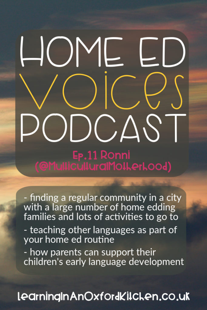 Home Ed Voices Podcast - Ep11 Ronni (MulticulturalMotherhood)