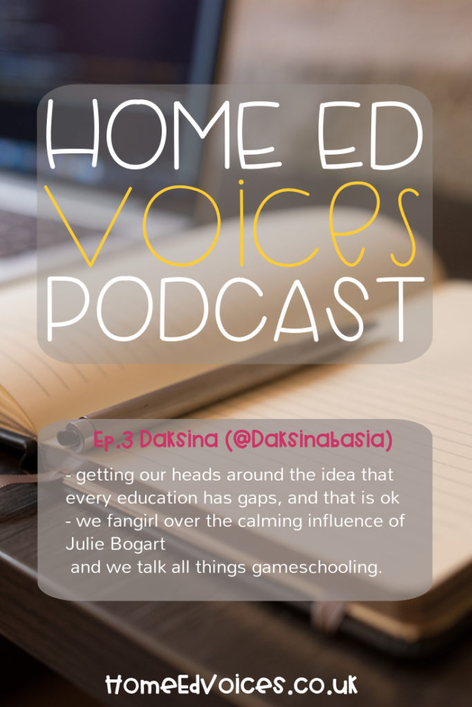 Home Ed Voices Podcast - Ep. 3 Daksina (@Daksinabasia)