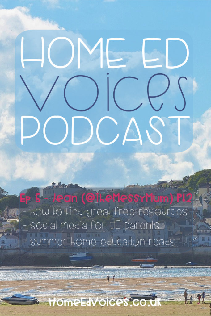 Home Ed Voices - Ep 5 Jean (@themessymum) pt2