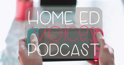 Home Ed Voices Podcast – Season 1 Episode 7 – Kate