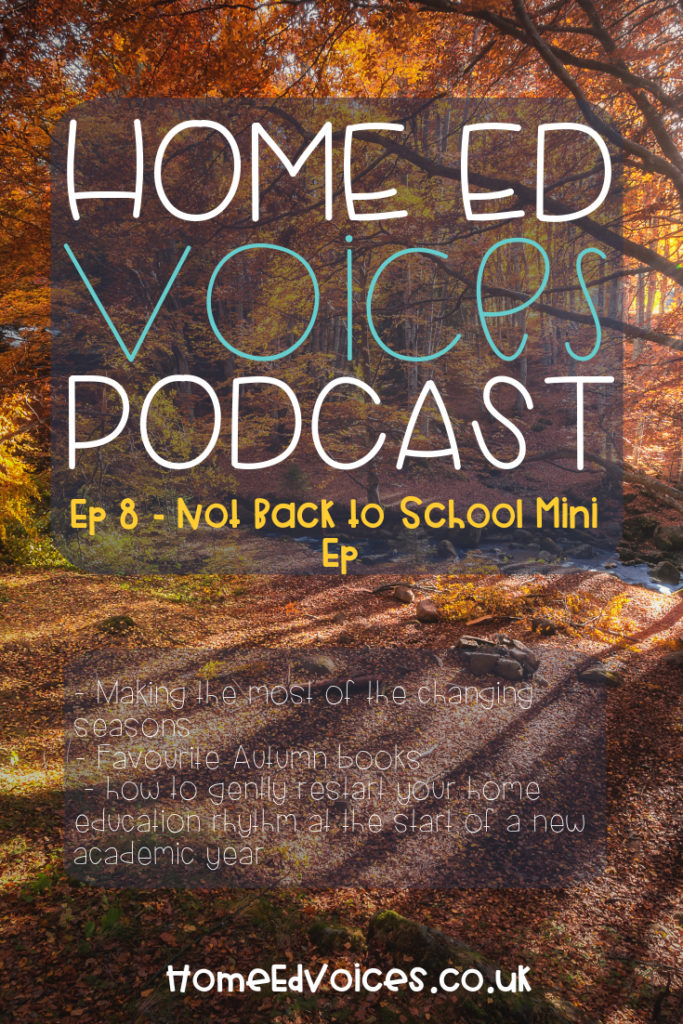 Home Ed Voices Podcast - Ep8 Not Back to School