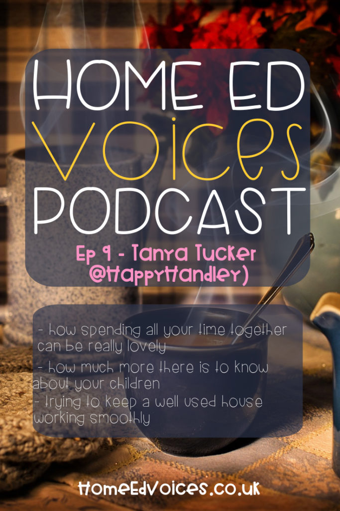 Home Ed Voices Podcast - ep 9 Tanya (@happyhandley)