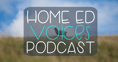 Home Ed Voices Podcast – (Season 2) Episode 15 – Kelly (@theWoodSideStories)