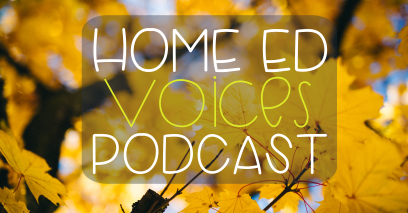 Home Ed Voices Podcast – (Season 2) Episode 19 – Sherilyn (@HomeEdHereAndNow)