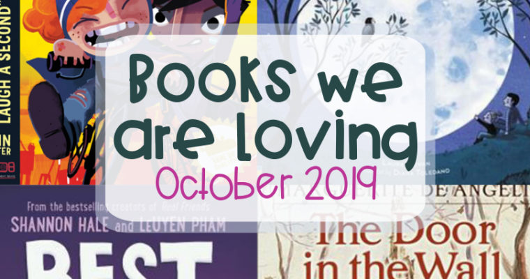 Books we are loving – October 2019