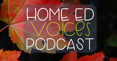Home Ed Voices Podcast – (Season 2) Episode 23 Helen (@Belzibow)