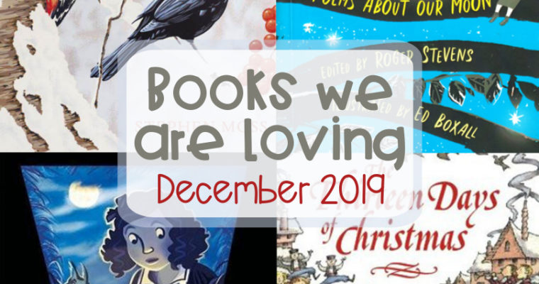 Books We Are Loving – December 2019