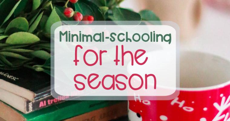 Minimal-schooling for the season