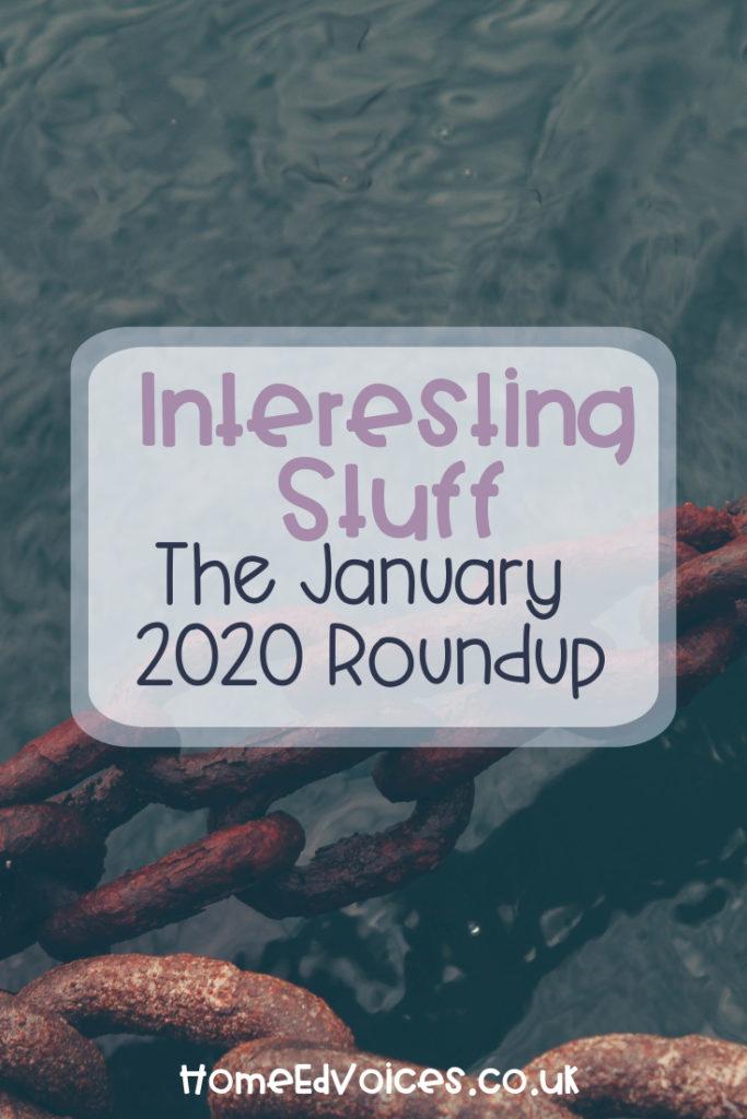 Interesting Stuff – The January 2020 Roundup