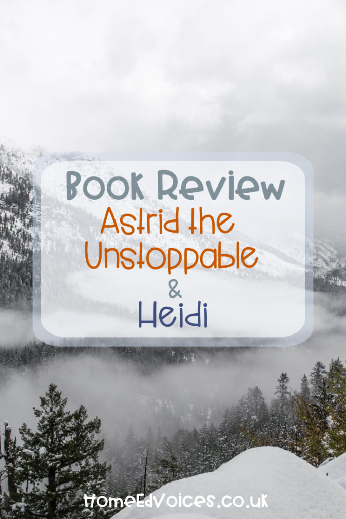 Book Review - Astrid the Unstoppable, and Heidi