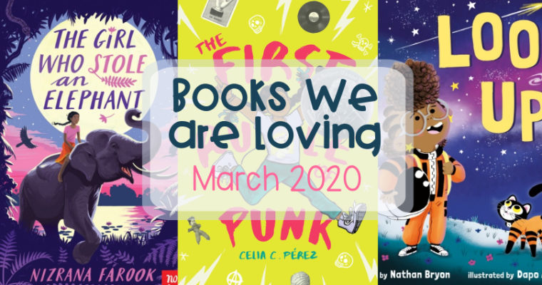 Books we are loving – March 2020