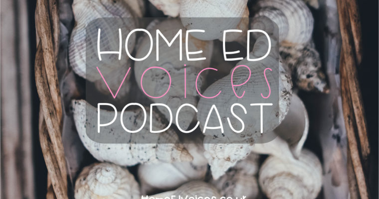 Home Ed Voices Podcast – (Season 3) Episode 28 Lorna (@2devonpixies_home_ed)