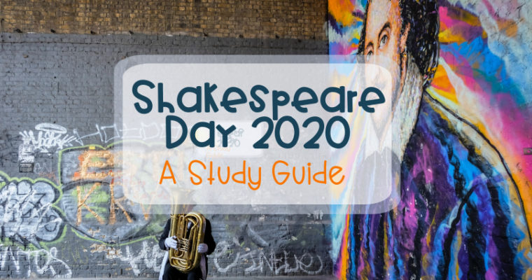 Shakespeare Day 2020 – a study guide