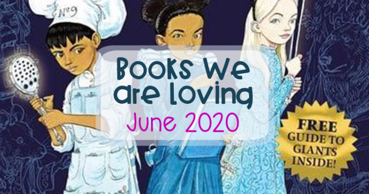 Books We Are Loving – June 2020
