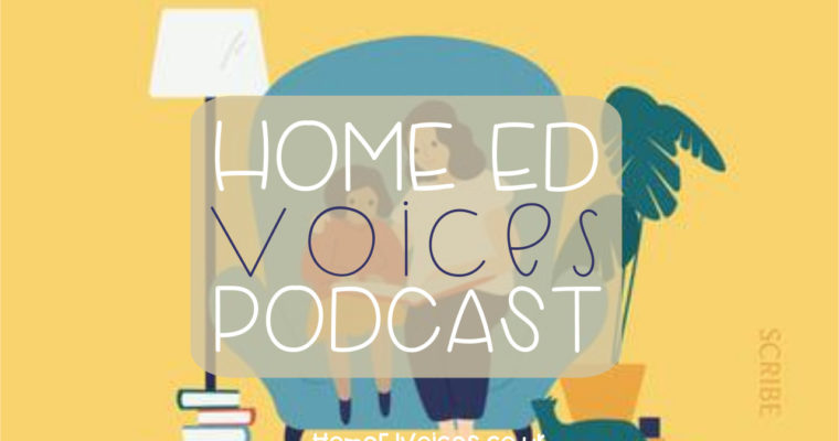 Home Ed Voices Podcast – (Season 3) Episode 29 Eloise Rickman (@mightymother_)