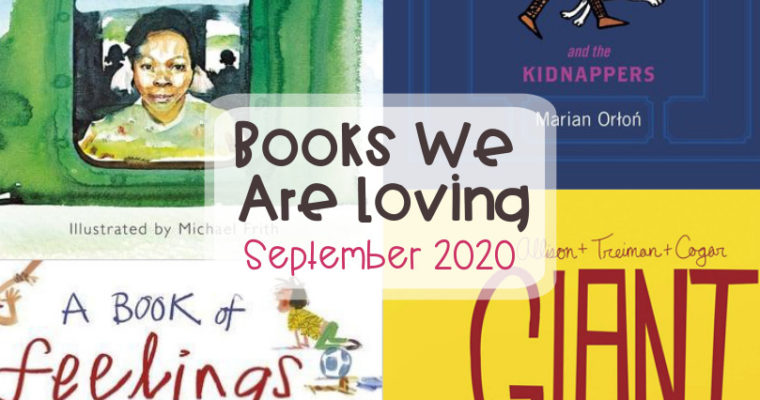 Books We Are Loving September 2020