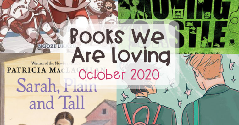 Books We Are Loving – October 2020