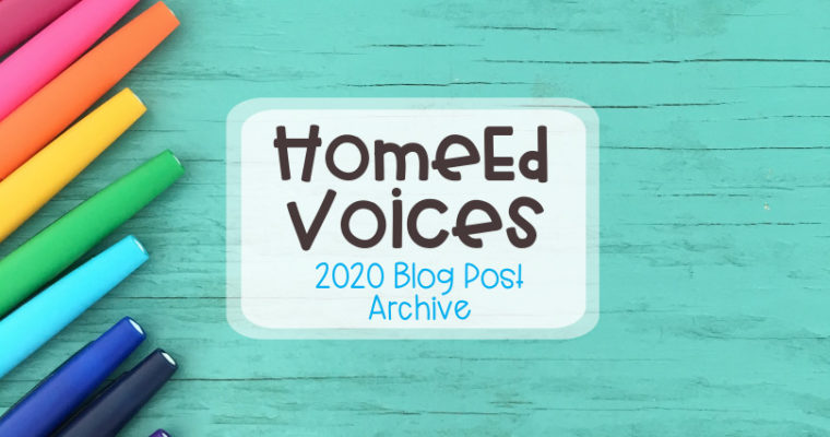 Home Ed Voices 2020 Blog Post Archive