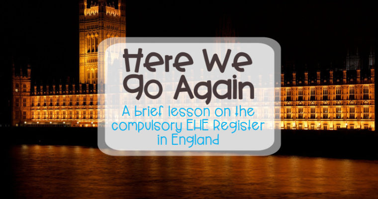Here we go again: A brief lesson on the compulsory EHE Register in England