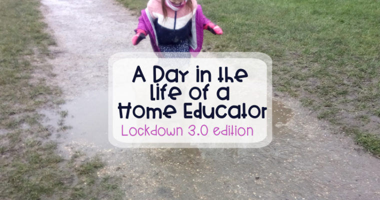 A Day in the Life of a Home Educator (with 11 yr old and 7 yr old) – Lockdown 3.0 edition