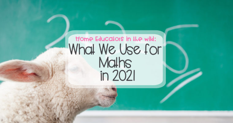 What We're Using in 2021: Maths